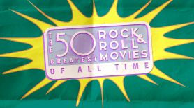 50 Greatest Rock and Roll Movies
