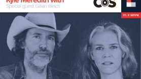 Kyle Meredith With... Gillian Welch
