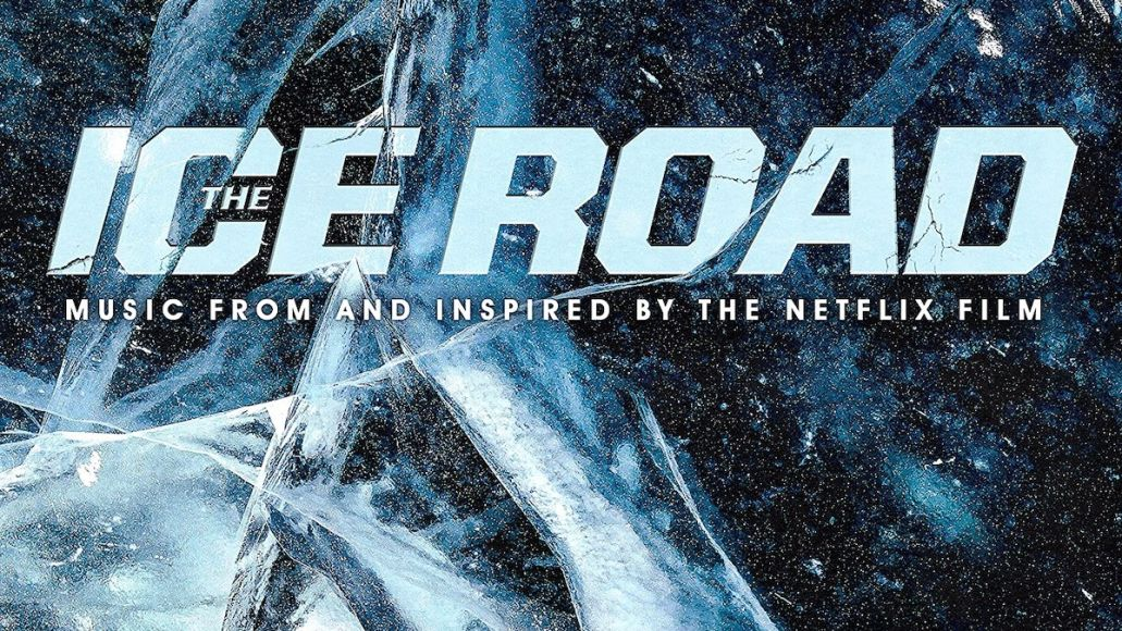 The Ice Road Soundtrack Album Art