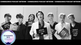 butter stanning bts podcast consequence network