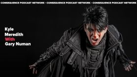 kyle meredith with Gary Numan interview consequence podcast network