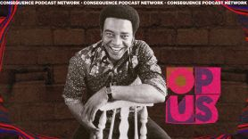 Ep 4 bill withers just as i am opus podcast
