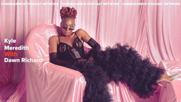 kyle meredith with dawn richard podcast
